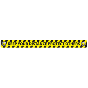 "Social Distancing Floor Label Stickers ""KEEP YOUR DISTANCE PROTECT OTHERS"" 50mm x 600mm"